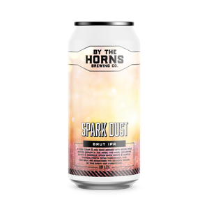 By The Horns Spark Dust Brut IPA Cans