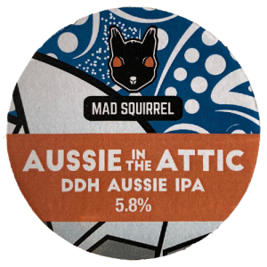 Mad Squirrel Aussie In The Attic