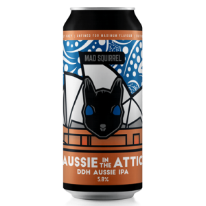 Mad Squirrel Aussie In The Attic Cans