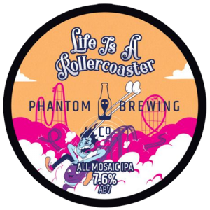 Phantom Brewing Life is a Rollercoaster