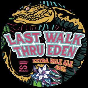 Ascot Brewing Company Last Walk Thru' Eden