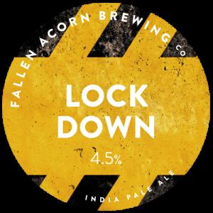 Fallen Acorn Brewing Lockdown