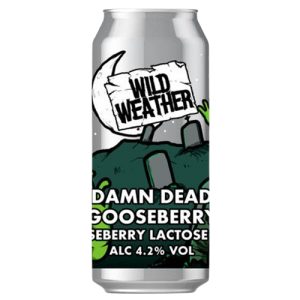 Wild Weather Damn Dead Gooseberry Cans